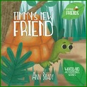 Little Friends Timmy's New Friend and Playing Hide & Seek Book